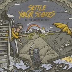 CD / Settle Your Scores / Better Luck Tomorrow