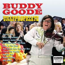 CD / Goode Buddy / Unappropriate