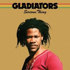 CD / Gladiators / Serious Thing