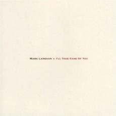 CD / Lanegan Mark / I'll Take Care Of You