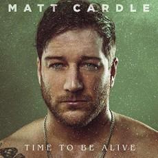 2LP / Cardle Matt / Time To Be Alive / Vinyl / 2LP