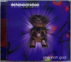 CD / Defenestration / One Inch God