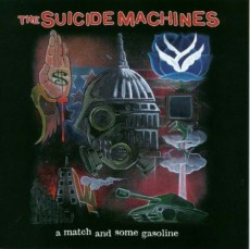 CD / Suicide Machines / Match And Some Gasoline