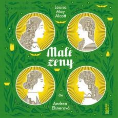 CD / Alcott Louisa May / Malé ženy / MP3