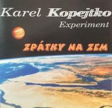 CD / Kopejtko Karel Experiment / Zpátky na zem