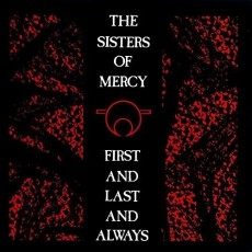 LP / Sisters Of Mercy / First And Last And Always / Vinyl