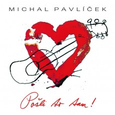 CD / Pavlíček Michal / Pošli to tam / Digipack