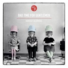 CD / Monkey Business / Bad Time For Gentlemen