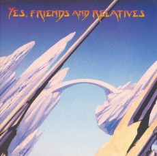 2CD / Yes / Friends And Relatives / 2CD