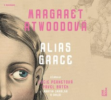 2CD / Atwoodová Margaret / Alias Grace / 2CD / MP3