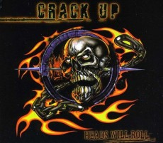 CD / Crack Up / Heads Will Roll / Digipack