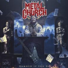 CD / Metal Church / Damned If You Do