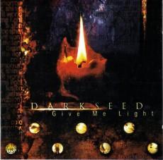 CD / Darkseed / Give Me Light / Digipack
