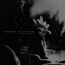 CD / Together To The Stars / An Oblivion Above / Digipack