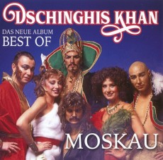 CD / Dschingis Khan / Moskau - Das Neue Best..