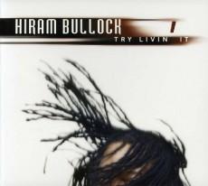CD / Bullock Hiram / Try Livin It