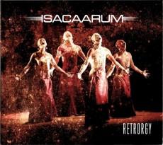 CD / Isacaarum / Retrorgy / Digipack