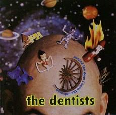 CD / DENTISTS / BEHIND THE DOOR I KEE