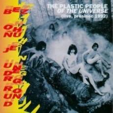 CD / Plastic People Of The Universe / Bez ohňů je Underground