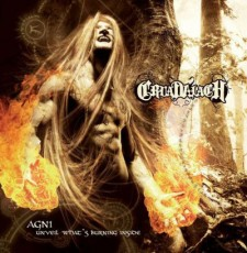 CD / Cruadalach / Agni - Unveil What's Burning Inside