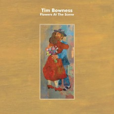 CD / Bowness Tim / Flowers At The Scene / Digipack
