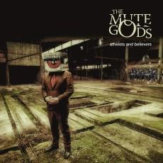 CD / Mute Gods / Atheist And Believers / Digipack