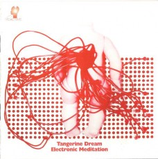 CD / Tangerine Dream / Electronic Meditation