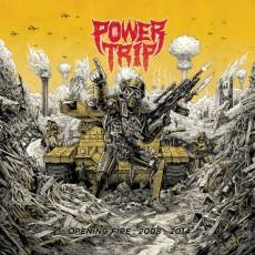 CD / Power Trip / Opening Fire:2008-2014 / Digisleeve