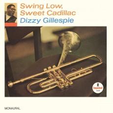 LP / Gillespie Dizzy / Swing Low,Sweet Cadillac / Vinyl