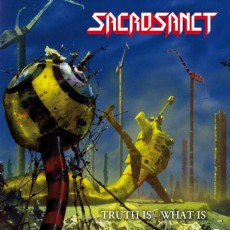 CD / Sacrosanct / Truth Is What Is