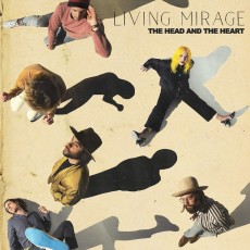 CD / Head and the Heart / Living Mirage