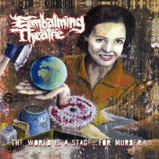 LP / Embalming Theatre / The World Is A Stage For...Murder! / Vinyl