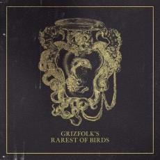 CD / Grizfolk / Rarest of Birds