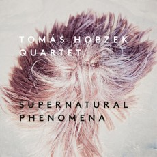 CD / Hobczek Tomáš Quartet / Supernatural Phenomena / Digipack