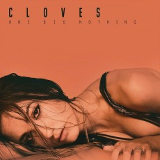 CD / Cloves / One Big Nothing