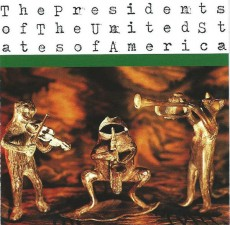CD / Presidents Of The U.S.A / Presidents Of The U.S.A