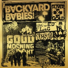 CD / Backyard Babies / Sliver and Gold