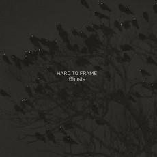 LP / Hard To Frame / Ghosts / Vinyl