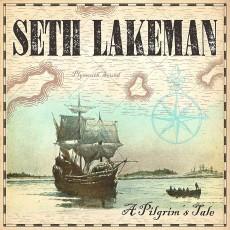 CD / Lakeman Seth / Pilgrim's Tale