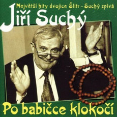 CD / Suchý Jiří / Po babičce klokočí