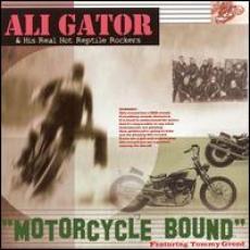 CD / Ali Gator / Motorcycle Bound