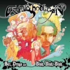 CD / Atomic Hooligan / Sex,Drugs AndBlah,Blah,Blah