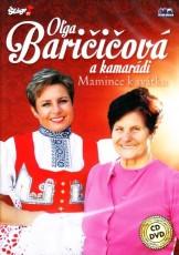 CD/DVD / Baričičová Olga / Mamince k svátku / CD+DVD