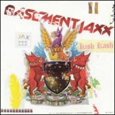 CD / Basement Jaxx / Kish Kash