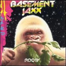 CD / Basement Jaxx / Rooty