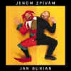 CD / Burian Jan / Jenom zpívám
