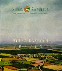 CD / Sledě,živé sledě / Miláček vytváří krajinu