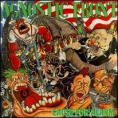CD / Agnostic Front / Cause For Alarm