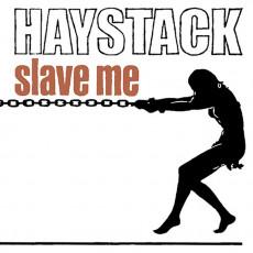 CD / Haystack / Slave Me / Remastered