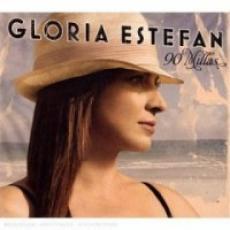 CD / Estefan Gloria / 90 Millas